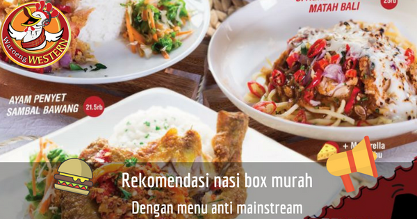 Rekomendasi Nasi Kotak Jakarta yang Murah dengan Menu Anti Mainstream