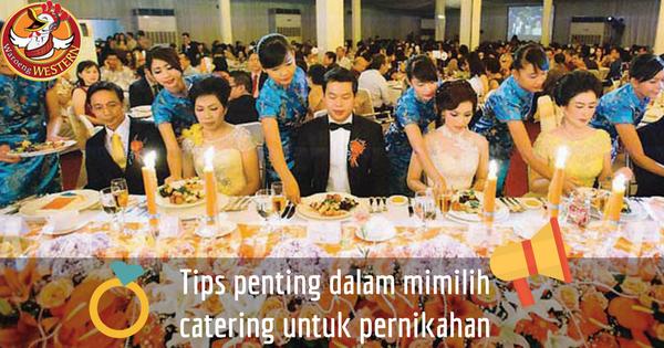 Tips Penting dalam Memilih Catering Jakarta untuk Upacara Pernikahan