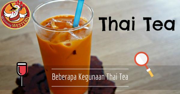 Beberapa Kegunaan Thai Tea