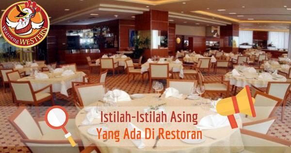 Istilah - istilah Asing yang Ada di Restoran
