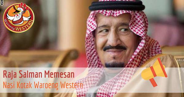 Raja Salman Memesan Nasi Kotak Waroeng Western