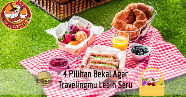 4 Pilihan Bekal yang Membuat Travelingmu Lebih Nikmat
