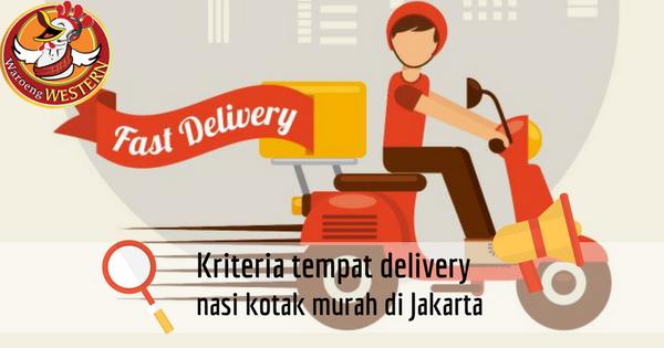 Kriteria Tempat Pesan Nasi Kotak Murah Jakarta