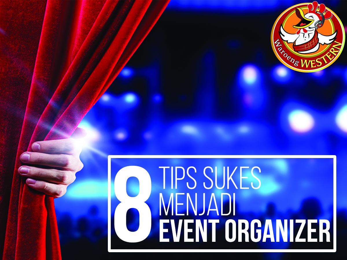 8 Tips Sukses menjadi Event Organizer jakarta